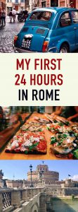 My first 24 hours in Rome