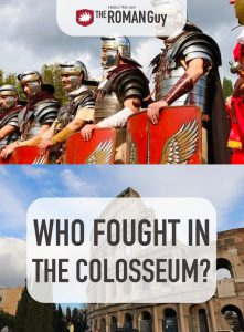 Fought in the Colosseum Pinterest