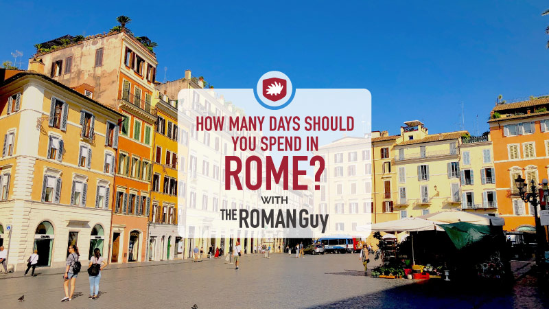 how many days should you spend in rome