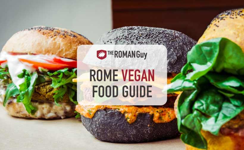 The Ultimate Rome Vegan Food Guide