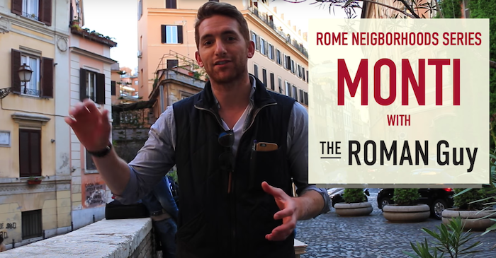 Guide to Monti Neighborhood in Rome
