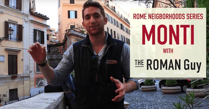 Guide to Monti Neighborhood in Rome