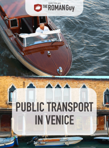 When planning how you'll get around using the Venice public transportation, tickets and logistics can be challenging for visitors. The Roman Guy Italy Tours