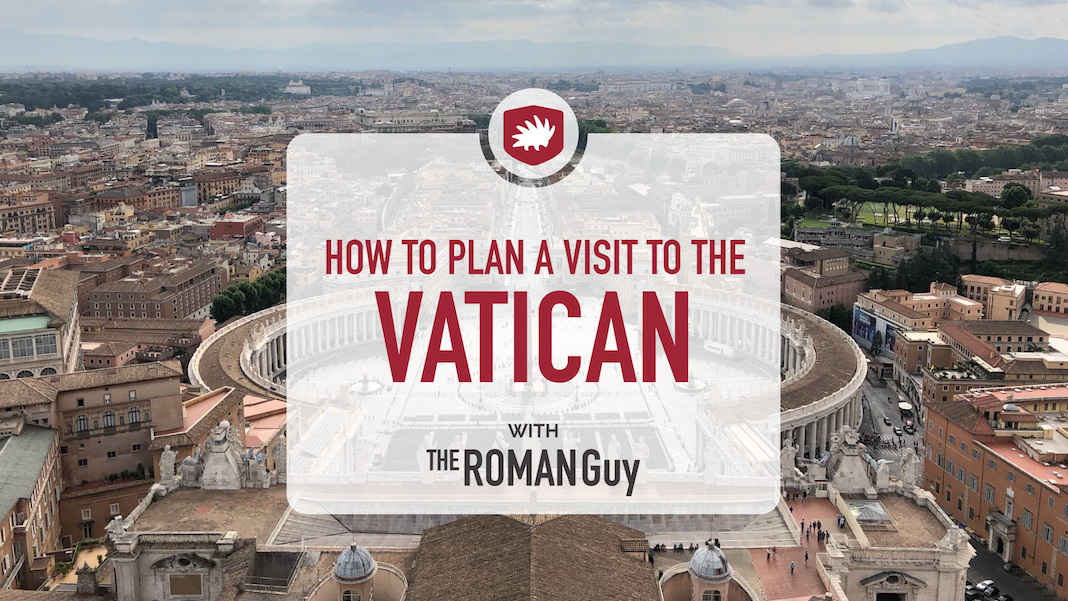 visit the vatican how to plan ahead