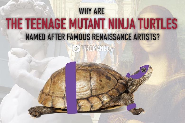 ninja turtles named after famous Italian renaissance artists