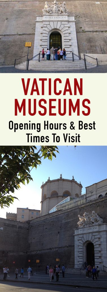 Vatican Museums Opening hours