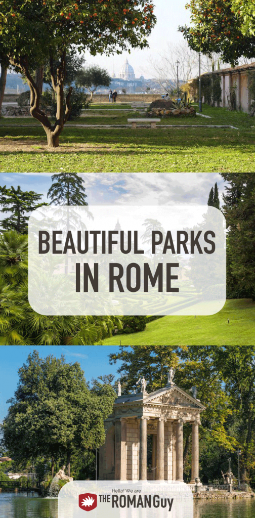 Discover some of the most beautiful parks in Rome before tour Italy trip! | The Roman Guy Tours