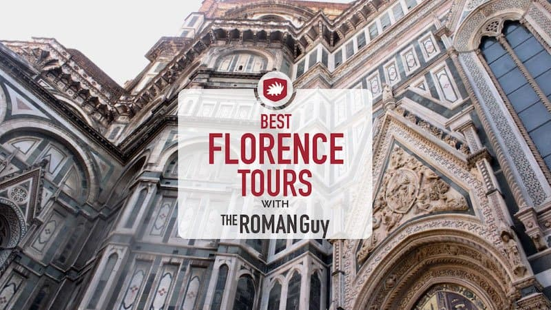 The Best Florence Tours to Take and Why + Map