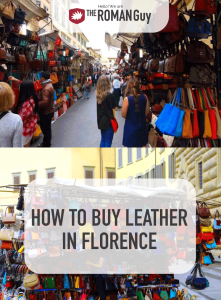 Learn how to buy real Italian leather while in Florence and escape tourist traps! The Roman Guy Italy Tours