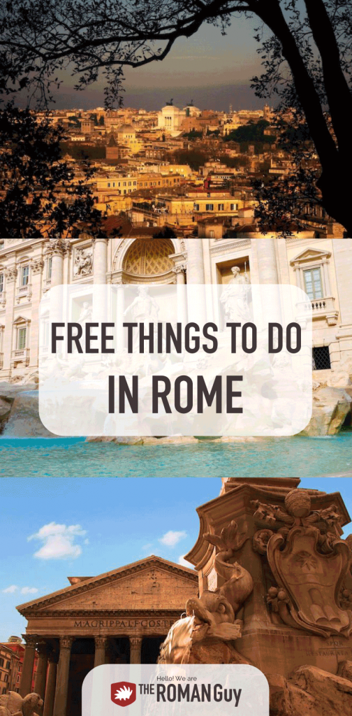 Discover amazing free things to do in Rome when traveling on a budget! The Roman Guy Italy Tours