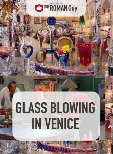 In this guide, learn about the art of Venice glass blowing and the best places to find this exquisite art in the Floating City | The Roman Guy Italy Tours