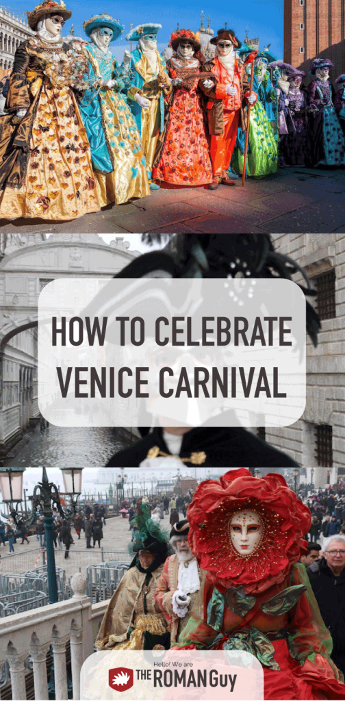 Learn everything you need to know about celebrating Venice Carnival in 2019: history, events, parades, food! The Roman Guy Italy Tours