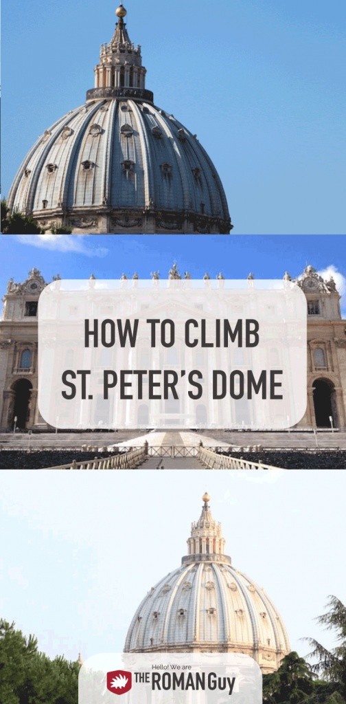 HOW TO: Climb St. Peter's Dome in Vatican City!!! The Roman Guy Italy Tours