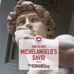 How to See the Statue of David in Florence