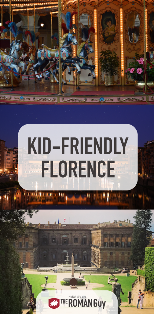 Kid-Friendly Florence: Top Tips & Attractions | The Roman Guy Tours