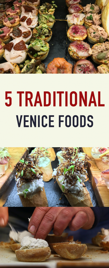 5 Traditional Venice foods you can only eat in Venice