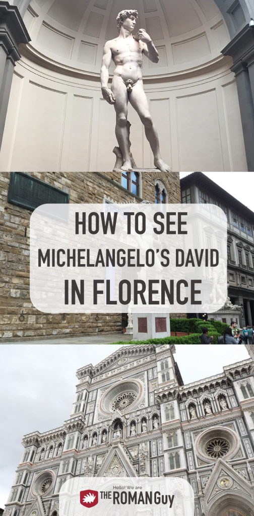 Discover how to see Michelangelo's David in Florence and all the BEST attractions | The Roman Guy Tours