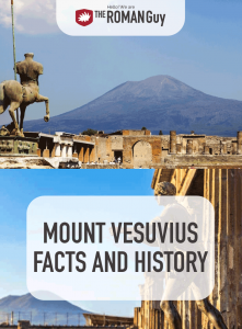 The eruption of Mount Vesuvius in A.D. 79 led to the decline of Pompeii, destroying any trace of life. In this guide, discover the history surrounding this famous volcano, as well as interesting Mount Vesuvius facts | The Roman Guy Italy Tours