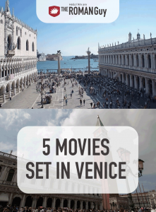 One of the best ways to research a location for an upcoming trip is by watching movies set in that location. Have you watched all of these movies set in Venice? | The Roman Guy Italy Tours