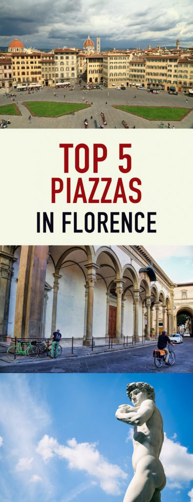 Top 5 Piazzas in Florence Pinterest