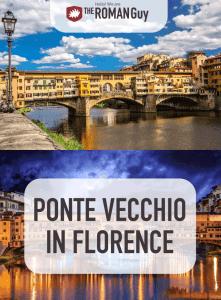 Ponte vecchio in Florence The Roman Guy Tours