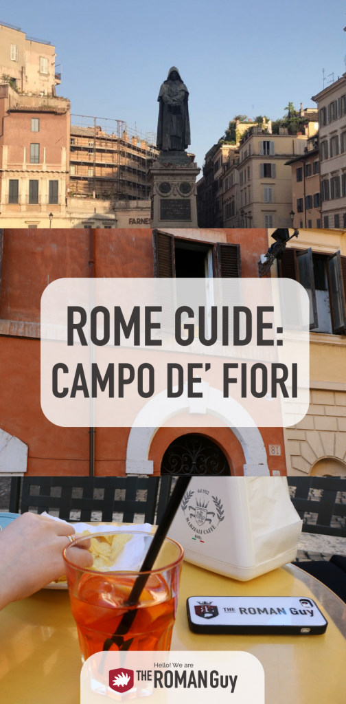 Discover Rome's Campo de Fiori Neighborhood | The Roman Guy Tours