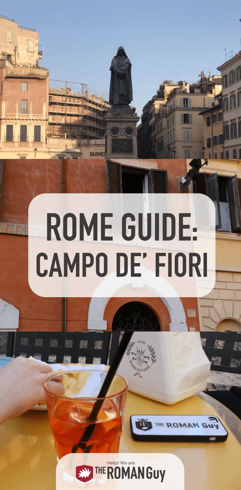 Discover Rome's Campo de Fiori Neighborhood | The Roman Guy Tours