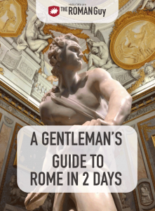 Discover all the elegan spots to spend a lovely two days in Rome | The Roman Guy Italy Tours