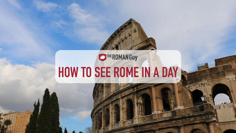 How to see Rome in a Day: Multiple Itineraries + Maps