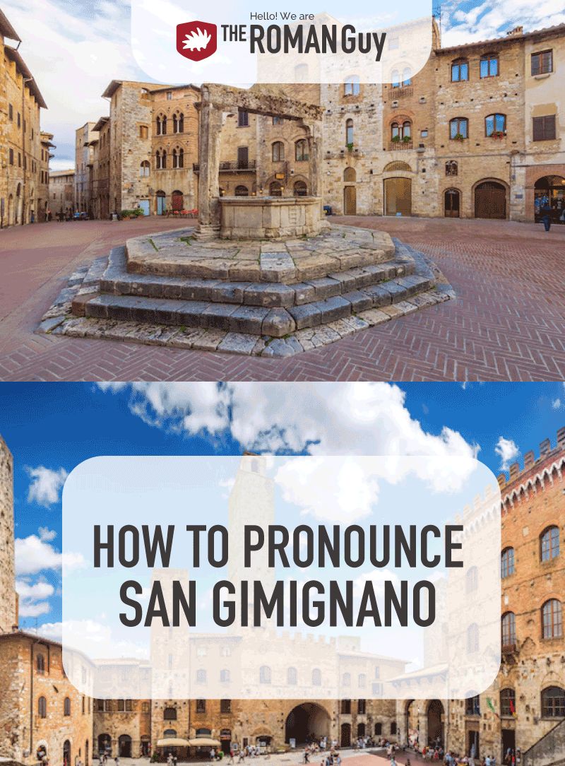 Learn how to pronounce San Gimignano in the right way before your Italy trip! The Roman Guy Italy Tours