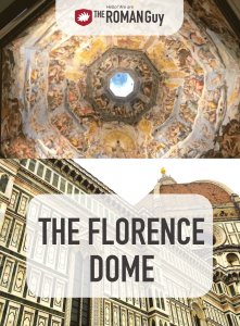 What's so unique about the famous Dome of the Duomo in Florence? Read to find out before your vacation! The Roman Guy Tours