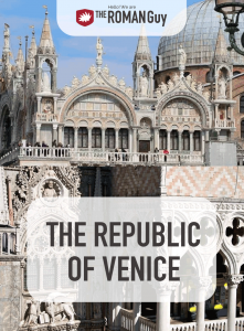 Have you ever heard of La Serenissima? Dive into the history of Venice and its Republic before your trip! The Roman Guy Italy Tours