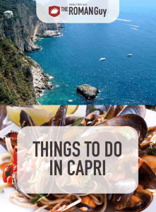 Located in Italy's Gulf of Naples, the island of Capri is famous its rugged yet beautiful landscape, mild climate, and deep-rooted history as a popular tourist destination | The Roman Guy Tours