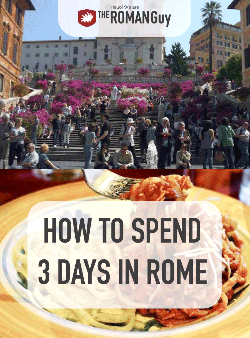 Three days in Rome perfect itinerary   The Roman Guy Tours