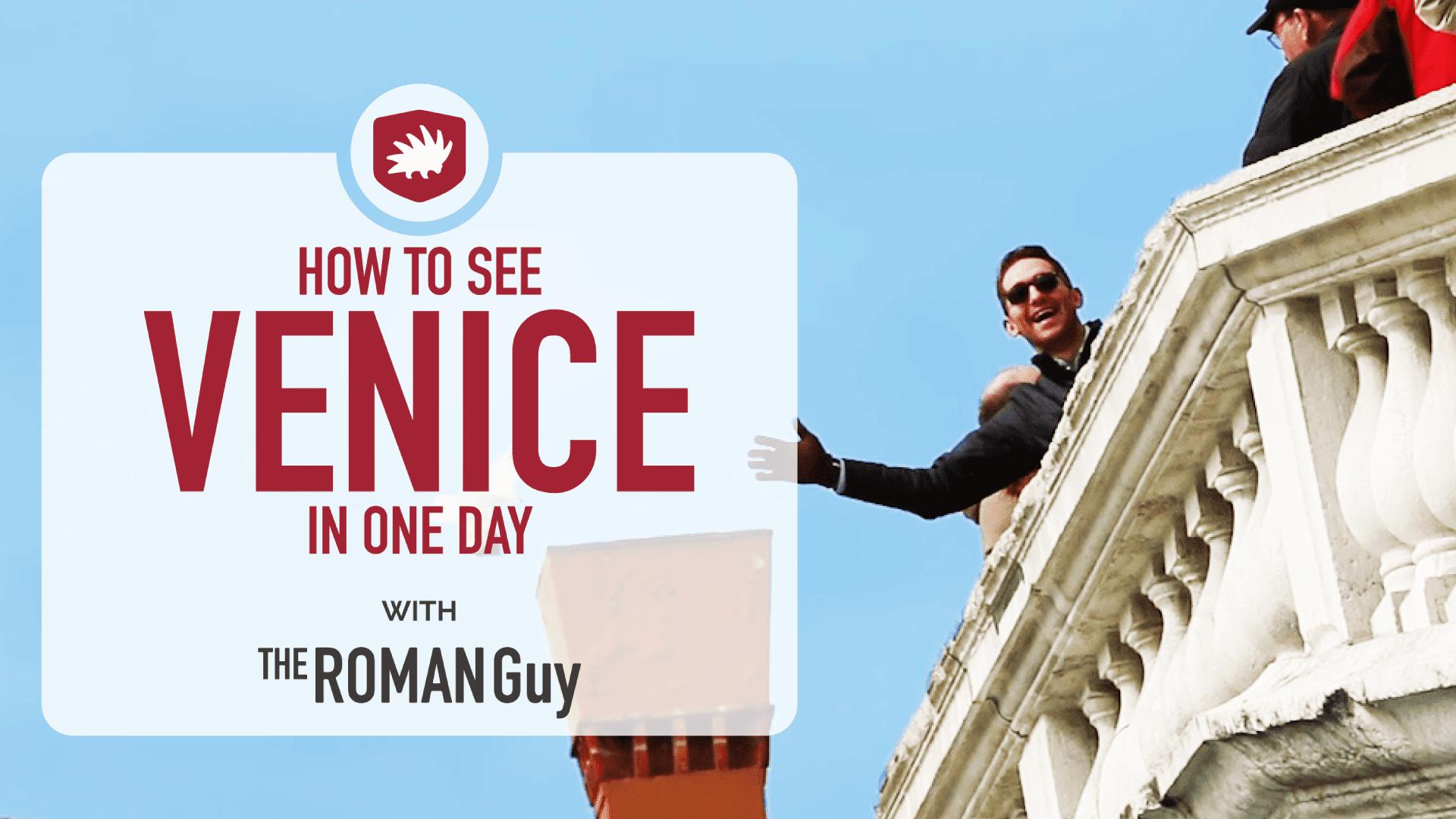Venice Hidden Gems and Top Attractions