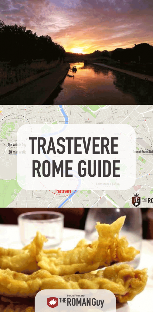COMPLETE Guide of Trastevere in Rome: What to do in Trastevere, What to eat in Trastevere, Where to Stay in Trastevere | The Roman Guy Italy Tours