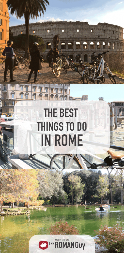Guide to The BEST things to do in Rome for an UNFORGETTABLE Trip | The Roman Guy Italy Tours