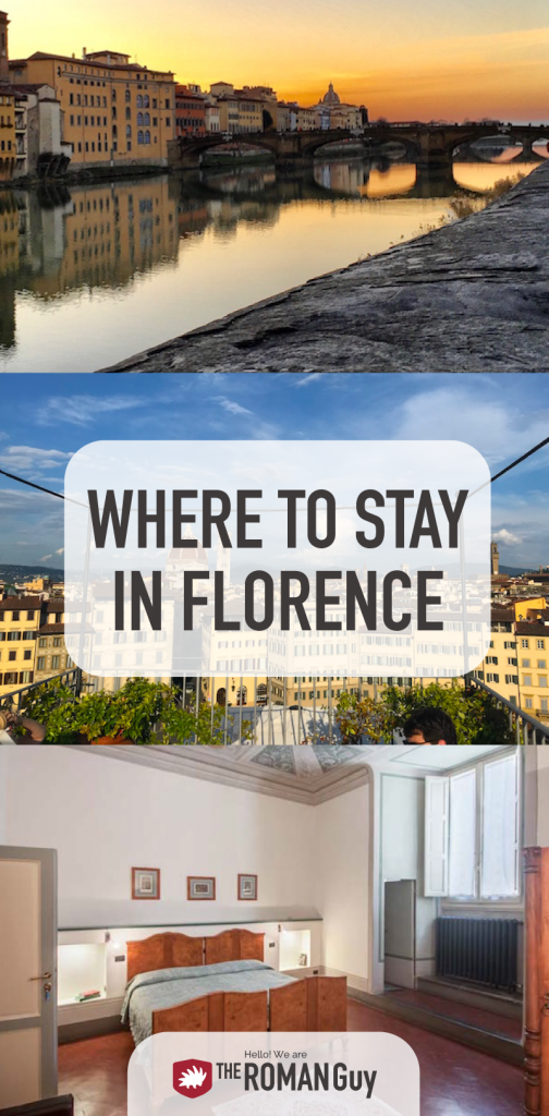 Where to Stay in Florence. EVERYTHING you need to know! | The Roman Guy Tours