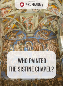 Learn everything you need to know about the Sistine Chapel before your Vatican Museums tour! | The Roman Guy Italy Tours